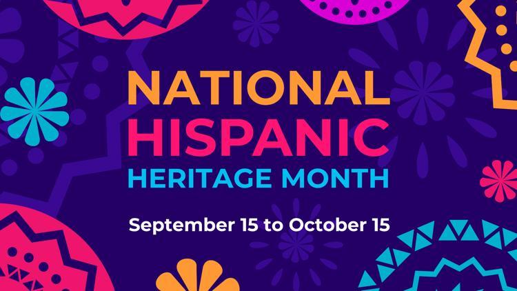 Why do we celebrate Hispanic Heritage Month?