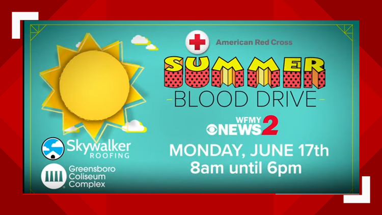 From 8a-6p Monday You Can Give The Gift Of Life At The WFMY News 2 Summer Blood Drive